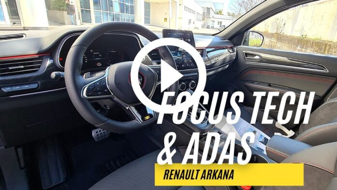 Renault Arkana, FOCUS TECH, Infotainment, ADAS [VIDEO]